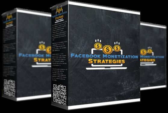 Facebook Monetization Strategy